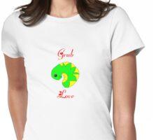 Grub Love. Womens Fitted T-Shirt