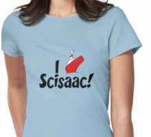 I ship: SCISAAC! Womens Fitted T-Shirt