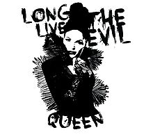 Long live the Evil Queen Photographic Print