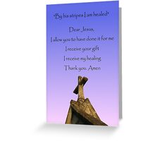 By his stripes bible verses Greeting Card