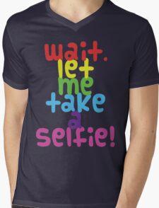 Wait. Let me take a selfie. T-Shirt