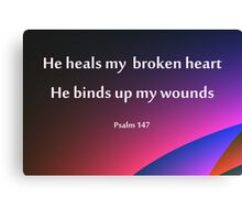 Broken hearted scripture Canvas Print