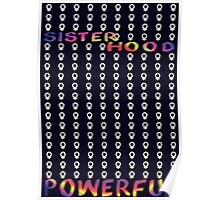 Sisterhood (is) Powerful Poster