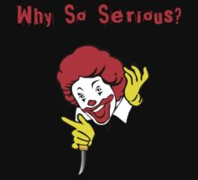 Why So Serious...? (Ronald McDonald Remix) by James Lillis