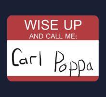 Carl Poppa. T-Shirt