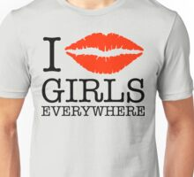 i kiss girls everywhere Unisex T-Shirt