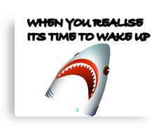 Shark's Wake Up Face! Canvas Print
