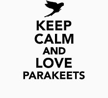 Keep calm and love parakeets Womens Fitted T-Shirt