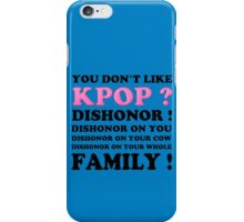 DISHONOR ON YOU! - BLUE iPhone Case/Skin