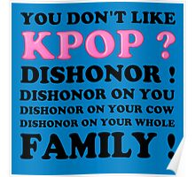 DISHONOR ON YOU! - BLUE Poster