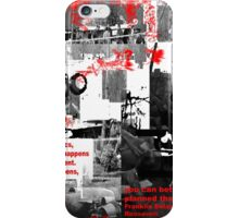 IN POLITICS, NOTHING HAPPENS BY ACCIDENT, IF IT HAPPENS, YOU CAN BET IT WAS PLANNED THAT WAY(C2010) iPhone Case/Skin