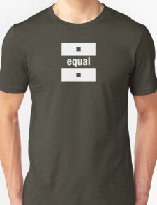 equal  T-Shirt