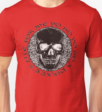 pirate's life for me... Unisex T-Shirt