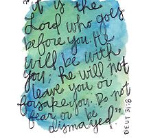 Deuteronomy 31:8 Watercolor Print by Bumble & Bristle