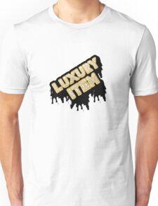 Luxury Item Unisex T-Shirt
