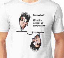 Recession? Unisex T-Shirt