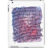 Philippians 4:6-7 Watercolor Print iPad Case/Skin