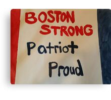 Boston STRONG Patriot PROUD Canvas Print