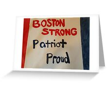 Boston STRONG Patriot PROUD Greeting Card