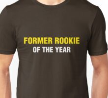 Former Rookie of the Year Unisex T-Shirt