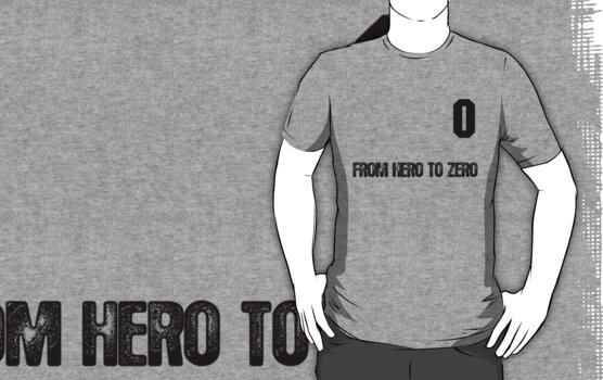 From Hero to Zero by hoopscomau