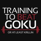Training to beat Goku - Krillin - White Letters by m4x1mu5