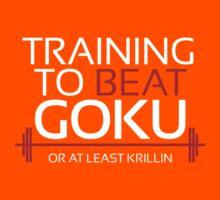 Training to beat Goku - Krillin - White Letters Kids Clothes