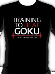 Training to beat Goku - Krillin - White Letters T-Shirt