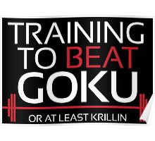 Training to beat Goku - Krillin - White Letters Poster