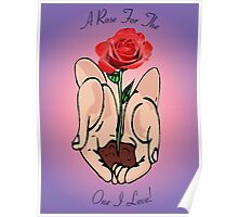 A Rose For The One I Love Poster