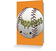 Happiness - Baseball Greeting Card