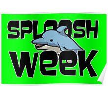 Sploosh Week Poster