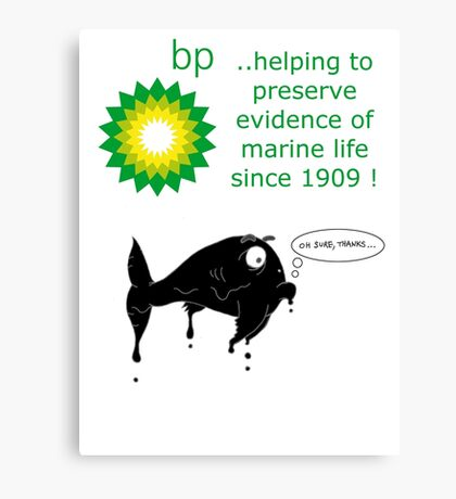 BP - just trying to help out Canvas Print