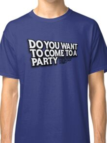Party Classic T-Shirt