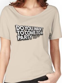 Party Women's Relaxed Fit T-Shirt
