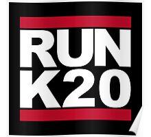 RUN K20 Poster