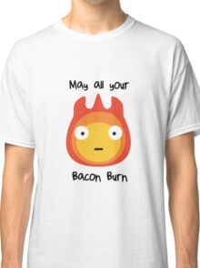 Howls moving castle - Calcifer - May all your bacon burn. Classic T-Shirt