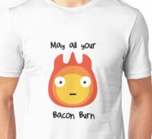 Howls moving castle - Calcifer - May all your bacon burn. Unisex T-Shirt