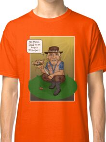 thats not an Angry Whopper... Classic T-Shirt