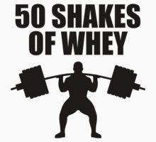 50 Shakes of Whey by fennirose