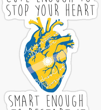 Cute Enough to Start Your Heart Sticker