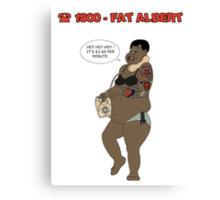 1800 FAT ALBERT Canvas Print