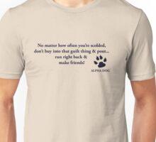 Alpha Dog #17- No matter.... Unisex T-Shirt