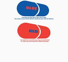 RED & BLUE PILL Unisex T-Shirt