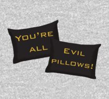 Evil Pillows! by schmaslow