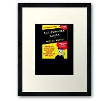 Moral Values for Dummies Framed Print