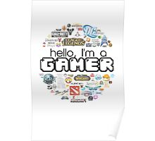 hello, I'm a gamer Poster