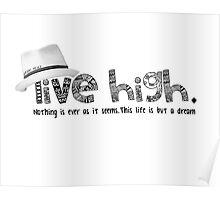 Live High - Jason Mraz Poster
