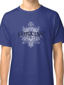 Logician At Work Classic T-Shirt