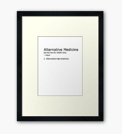 Alternative Medicine - definition Framed Print
